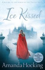 Ice Kissed : Kanin Chronicles : Book 2 - Amanda Hocking