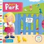 Busy Park : Busy Books - Rebecca Finn