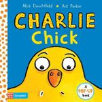 Charlie Chick : Book 1 - Ant Parker