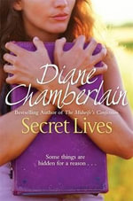 Secret Lives - Diane Chamberlain