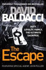 The Escape : A John Puller Novel 3 - David Baldacci