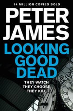 Looking Good Dead - Peter James