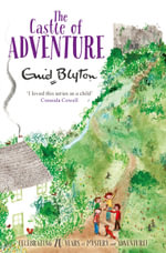 The Castle of Adventure : The Adventure Series - Enid Blyton