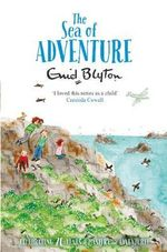 The Sea of Adventure - Enid Blyton