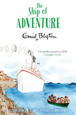 The Ship of Adventure : Adventure (MacMillan) - Enid Blyton