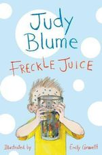 Freckle Juice - Judy Blume