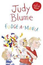 Fudge-a-Mania : Fudge - Judy Blume