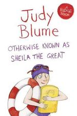 Otherwise Known as Sheila the Great : Fudge - Judy Blume