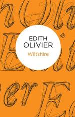 Wiltshire - Edith Olivier