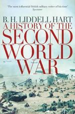 A History of the Second World War - B. H. Liddell Hart
