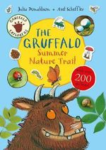 Gruffalo Explorers : The Gruffalo Nature Trail : A Gruffalo Explorer Sticker Book - Julia Donaldson