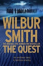 The Quest : The Egyptian Novels : Book 4 - Wilbur Smith