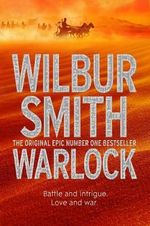 Warlock : The Egyptian Novels : Book 3 - Wilbur Smith
