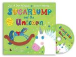 Sugarlump and the Unicorn : Book and CD - Julia Donaldson