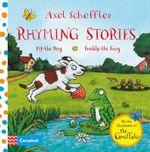 Pip the Dog and Freddy the Frog : Axel Scheffler Rhyming Stories : Book 1 - Axel Scheffler