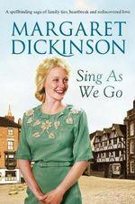 Sing as We Go - Margaret Dickinson