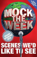 Mock the Week : Brand Spanking New Scenes We'd Like to See - Dan Patterson