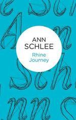 Rhine Journey - Ann Schlee