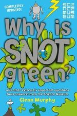 Why is Snot Green? - Glenn Murphy