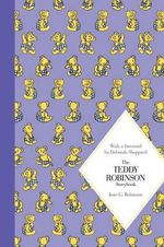 The Teddy Robinson Storybook : Macmillan Classics Edition - Joan G. Robinson
