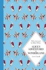 Alice's Adventures in Wonderland : Macmillan Classics Edition - Lewis Carroll