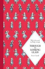 Through the Looking Glass : Macmillan Classics Edition - Lewis Carroll