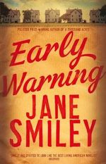 Early Warning : Order Now For Your Chance to Win!* - Jane Smiley