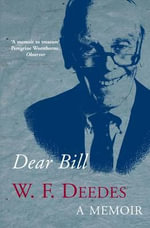 Dear Bill - W. F. Deedes