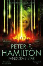 Pandora's Star - Signed Copies Available! : Commonwealth Saga : Book 1 - Peter F. Hamilton