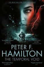 The Temporal Void - Signed Copies Available! : The Void Trilogy : Book 2 - Peter F. Hamilton