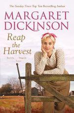 Reap the Harvest - Margaret Dickinson