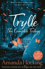 Trylle : The Complete Trilogy : Switched, Torn, Ascend - Amanda Hocking