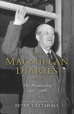 The Macmillan Diaries : II - Harold Macmillan