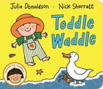 Toddle Waddle - Julia Donaldson