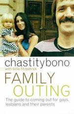Family Outing - Chastity Bono