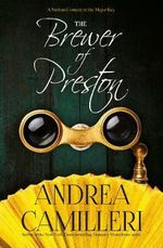 The Brewer of Preston - Andrea Camilleri