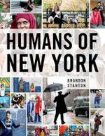 Humans of New York - Brandon Stanton