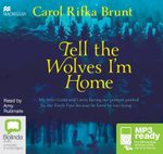 Tell The Wolves I'm Home (MP3) - Carol Rifka Brunt
