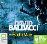 The Sixth Man (MP3) : King and Maxwell : Book 5 - David Baldacci