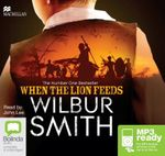 When The Lion Feeds (MP3) : Courtney #1 - Wilbur Smith