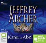 Kane And Abel (MP3) : Kane and Abel #1 - Jeffrey Archer