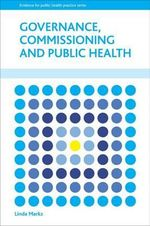 Governance, commissioning and public health - Linda Marks