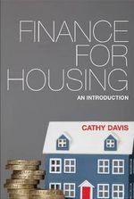 Finance for Housing : An Introduction - Cathy Davis