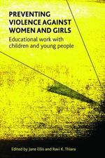 Preventing Violence Against Women and Girls : Educational Work with Children and Young People