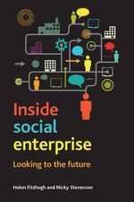 Inside Social Enterprise : Looking to the Future 2015 - Helen Fitzhugh