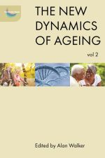 The New Dynamics of Ageing : Volume 2