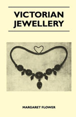 Victorian Jewellery - , Margaret Flower