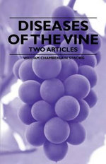 Diseases of the Vine - Two Articles - , William Chamberlain Strong