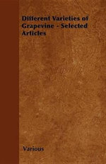 Different Varieties of Grapevine - Selected Articles - Various Authors