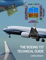 The Boeing 737 Technical Guide - Chris Brady